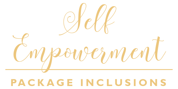 Self Empowerment Package Inclusions