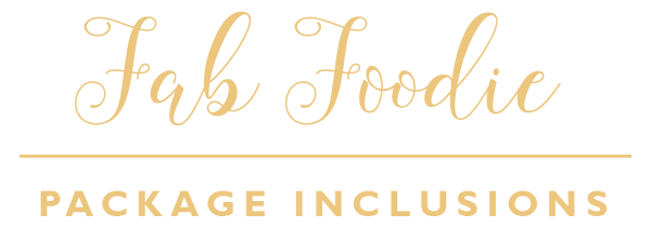 Fab Foodie Package Inclusions