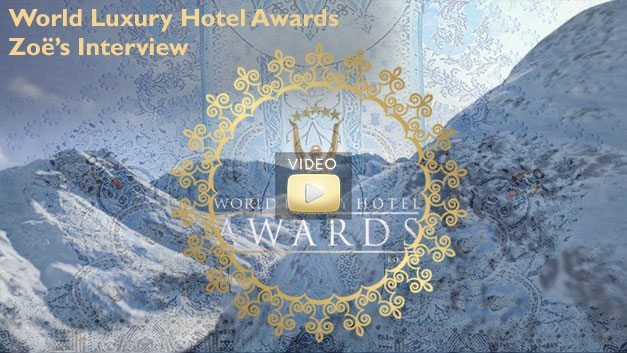 World Luxury Hotel Awards - Zoe's Interview