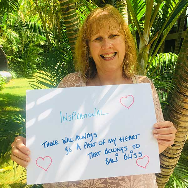 Inspirational - There will always be a part of my heart that belongs to Bali Bliss Retreat