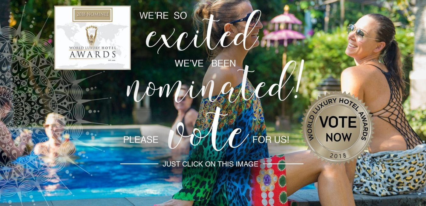 We are so excited to be nominated for the World Luxury Hotel Awards. Please vote for us. Click image to vote.