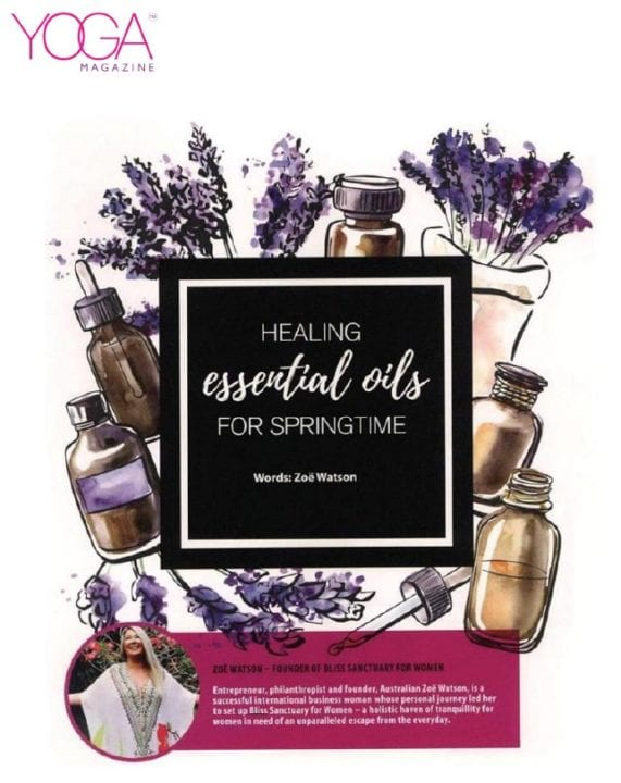 Yoga Magazine: Bliss founder Zoe Watson - Healing essential oils for springtime