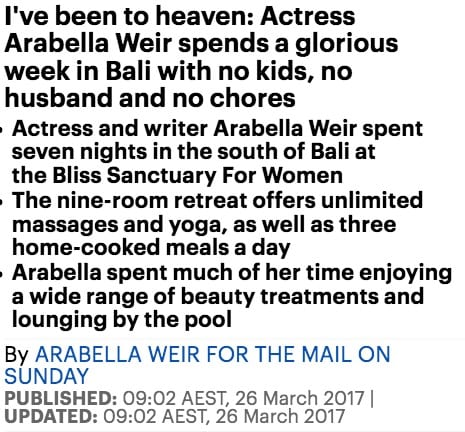 Actress Arabella Weir visits Bliss Bali retreat, Daily Mail online